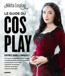 Le guide du cosplay My Geek Actu Geekeries Décembre.jpg