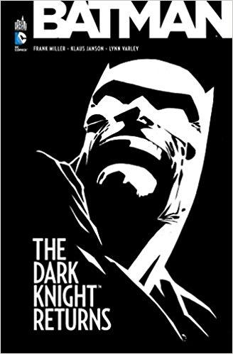 TOP 10 Comics Batman My Geek Actu The Dark Knight Returns